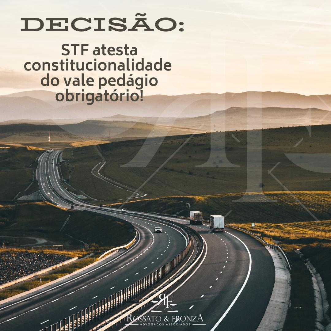 CONSTITUCIONALIDADE DO VALE PEDÁGIO OBRIGATÓRIO