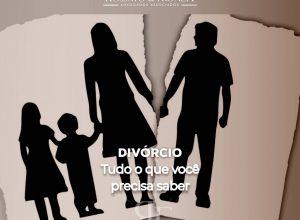 Separação e Divórcio – Tudo o que você precisa saber